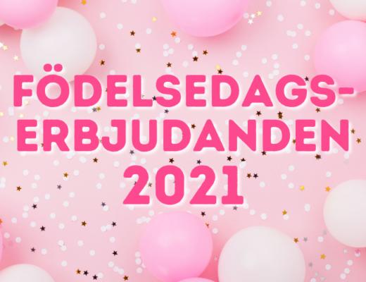 födelsedagserbjudanden 2021